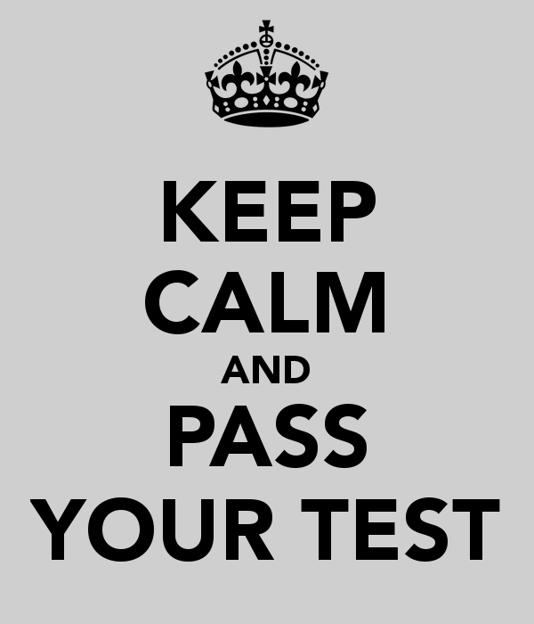 keep-calm-and-pass-your-test-7.png