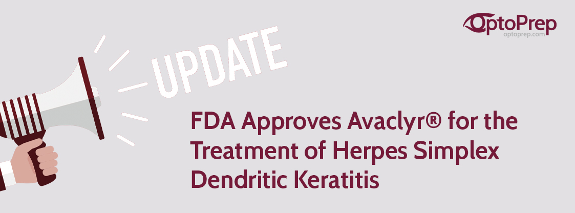 FDA-Approves-Avaclyr®-for-the-Treatment-of-Herpes-Simplex-Dendritic-Keratitis