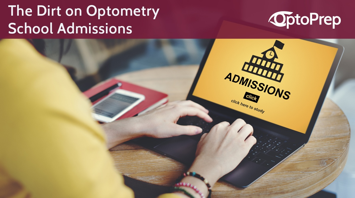 The-Dirt-on-Optometry-School-Admissions
